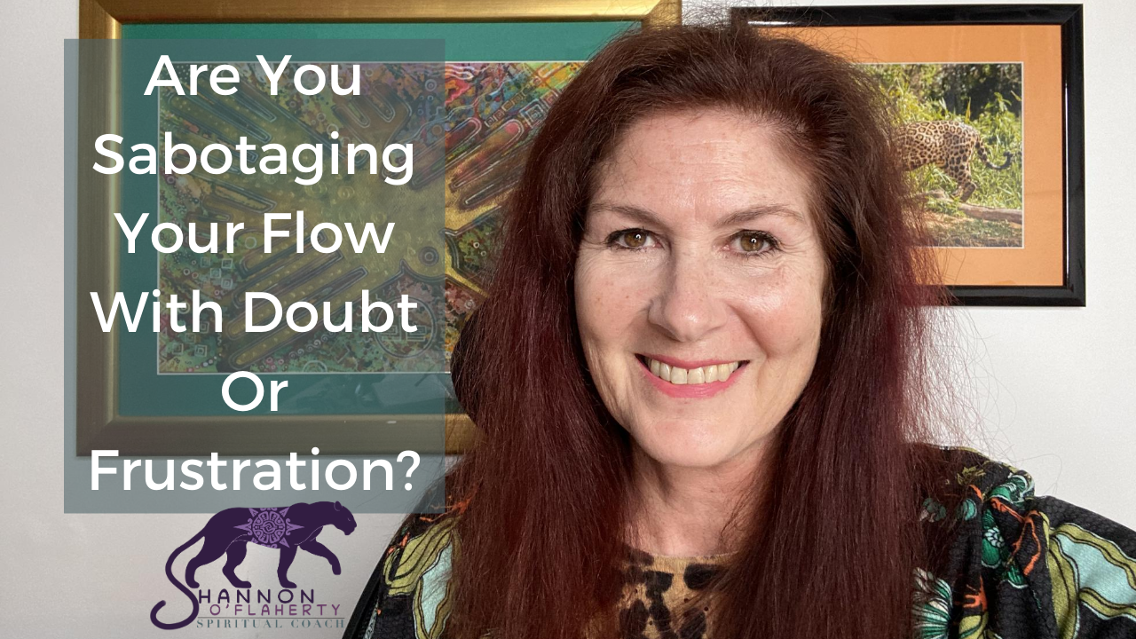 Are You Sabotaging Your Flow With Doubt Or Frustration?