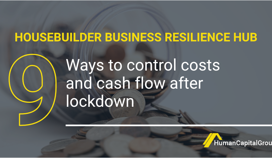 BLOG: 9 ways to control costs and cash flow after lockdown