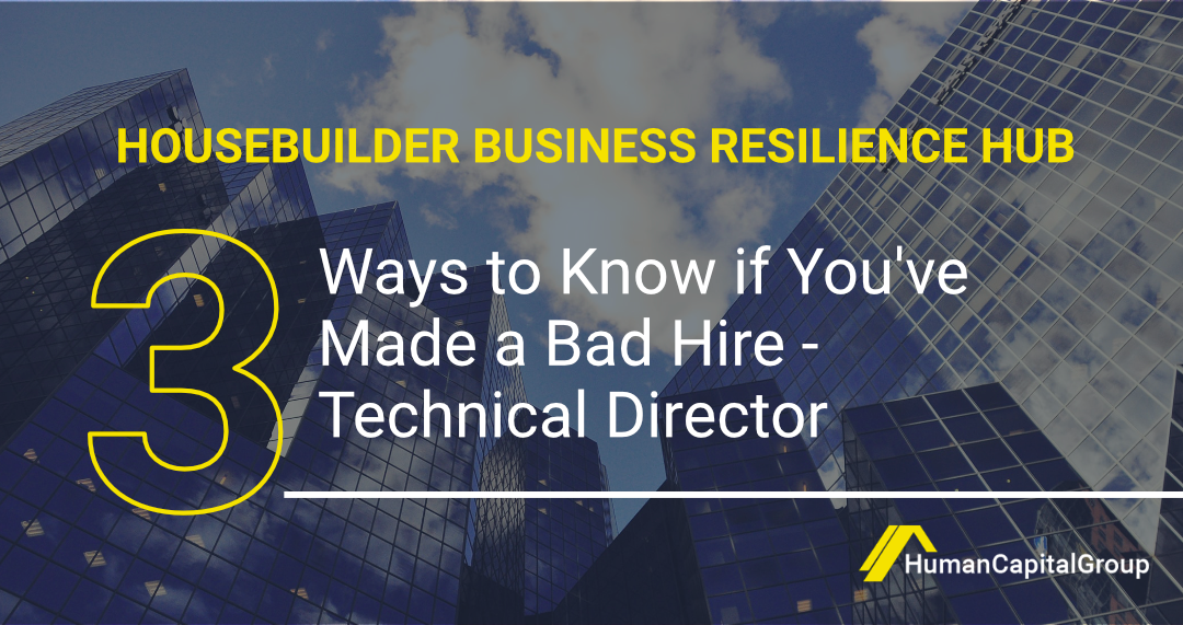BLOG: Three Ways to Know if You've Made a Bad Hire – Technical Director