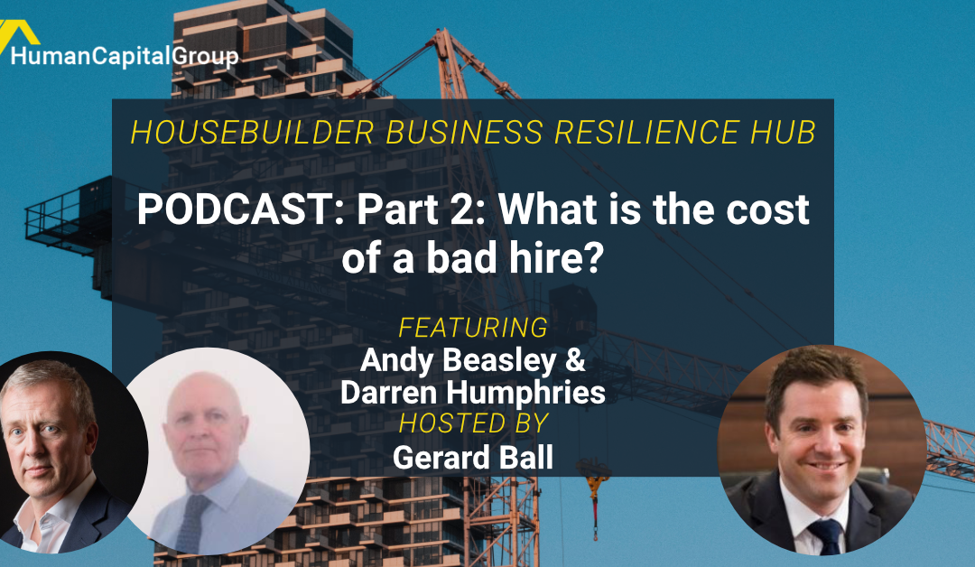 PODCAST: Cost of a Bad Hire – Part 2
