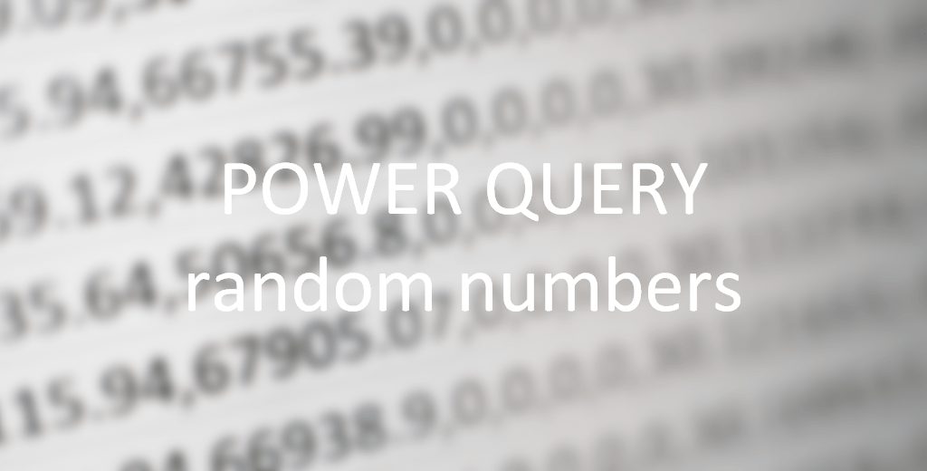 get random numbers with Power Query