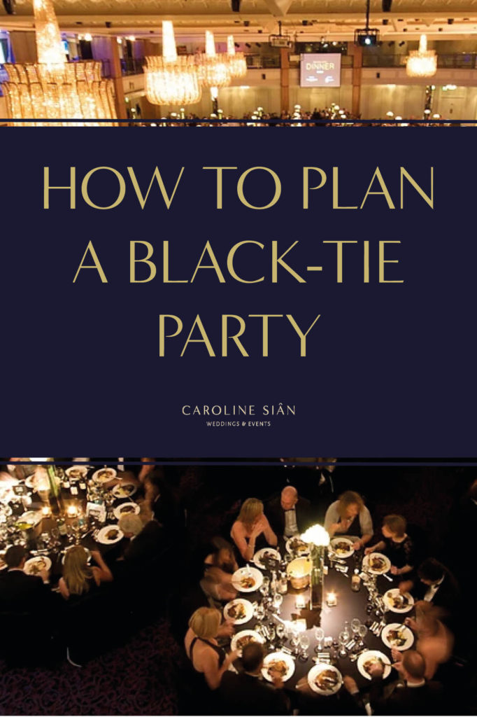How To Plan A Black Tie Party