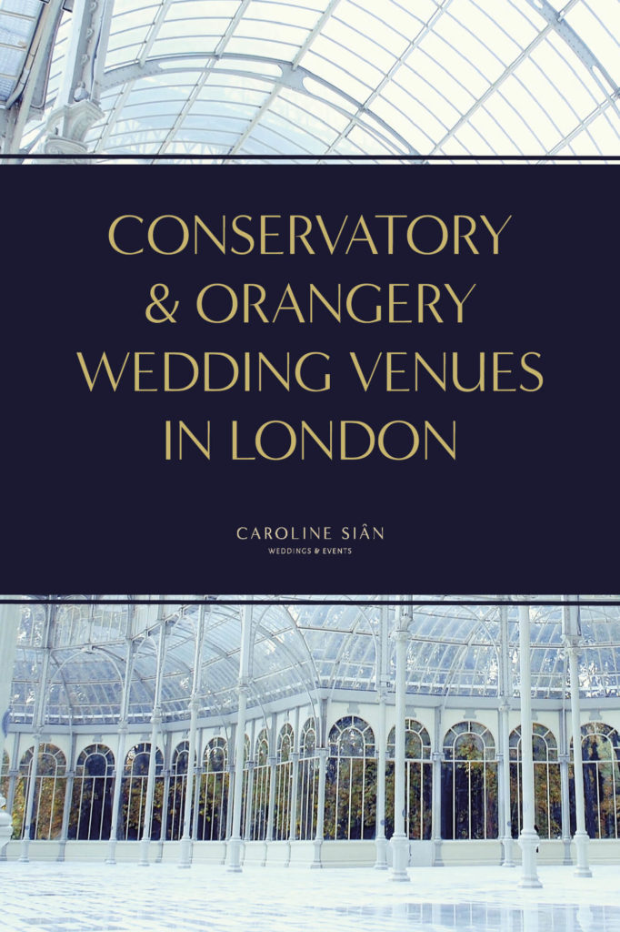 Orangery and Conservatory Wedding Venues In London