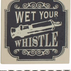 Wet your whistle coaster