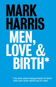 Men Love and Birth