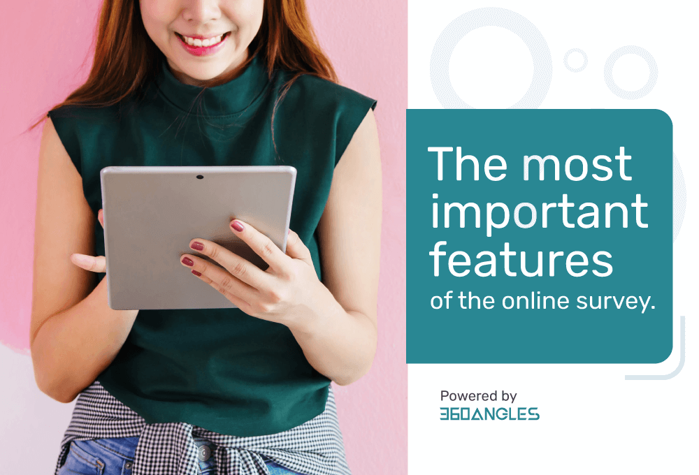 The Most Important Features of Online Survey