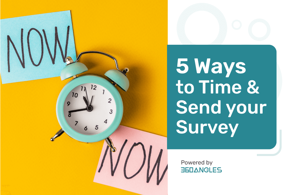 5 Ways to Time and Send You Survey