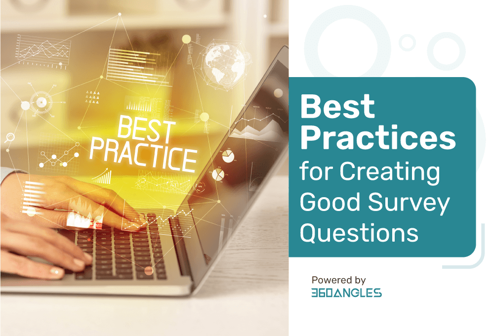 Best Practices for Creating Good Survey Questions