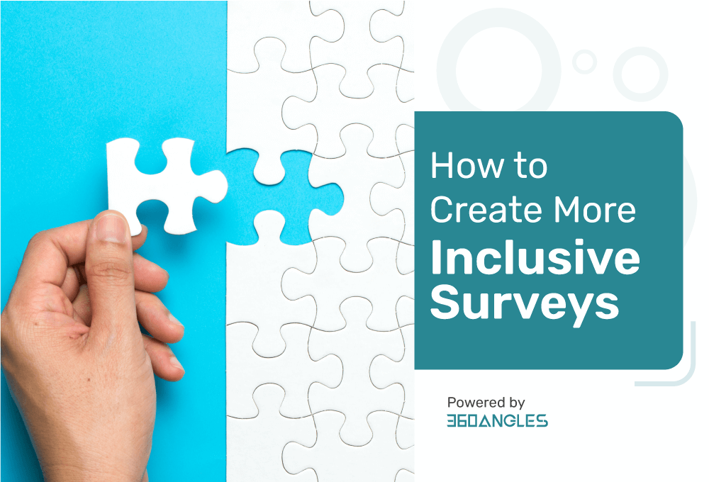 How to Create More Inclusive Surveys