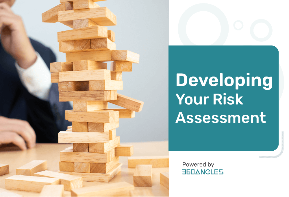 Developing Your Risk Assessment