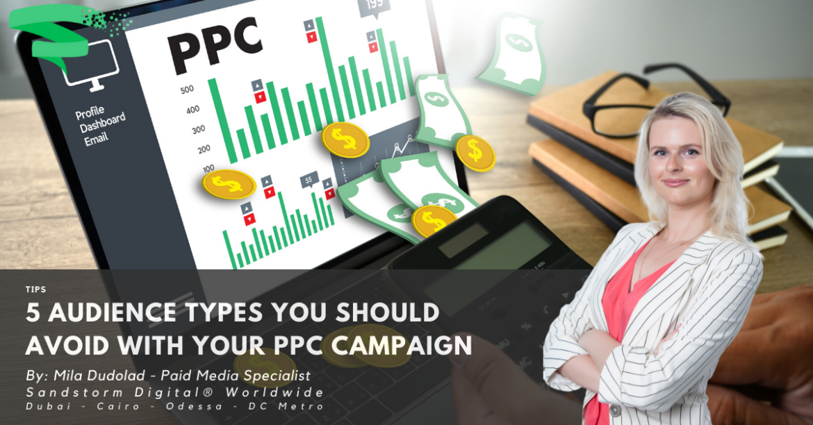 5 Audience Types You Should Avoid with Your PPC Campaign