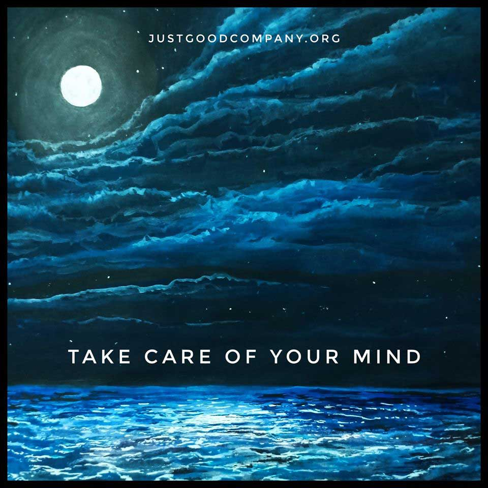 Take Care Of Your Mind