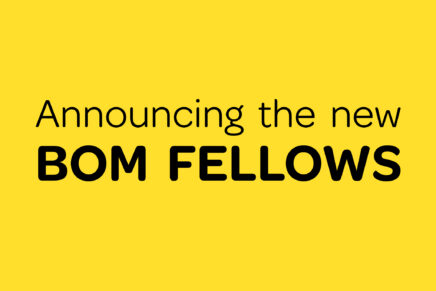 Announcing the new BOM Fellows