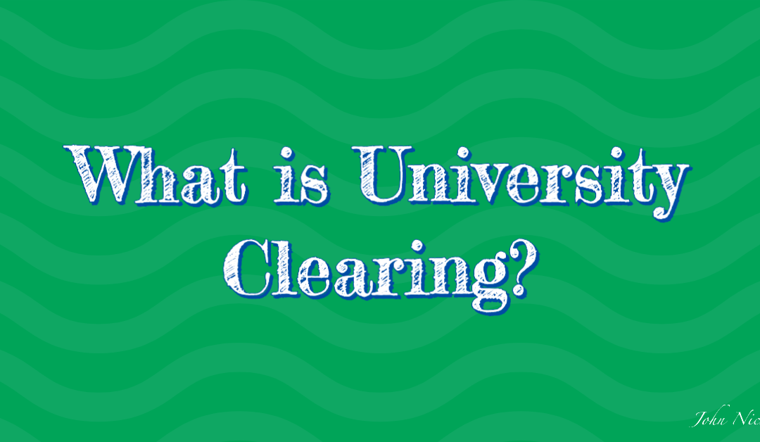 What is University Clearing?