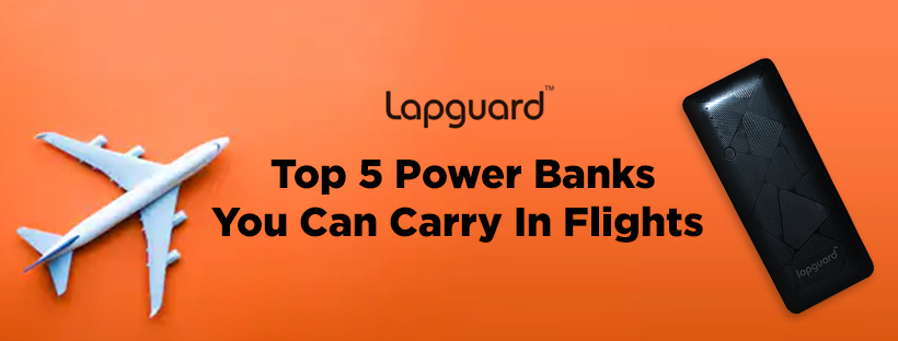 Top 5 Flight Friendly Power Banks