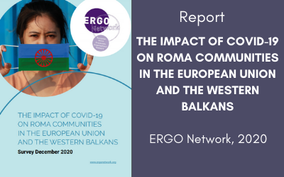 THE IMPACT OF COVID-19 ON ROMA COMMUNITIES IN THE EUROPEAN UNION AND THE WESTERN BALKANS