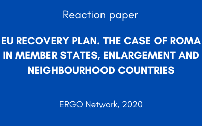 EU RECOVERY PLAN. THE CASE OF ROMA IN MEMBER STATES, ENLARGEMENT AND NEIGHBOURHOOD COUNTRIES