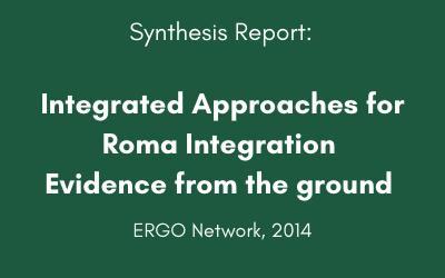 Integrated Approaches for Roma Integration Evidence from the ground