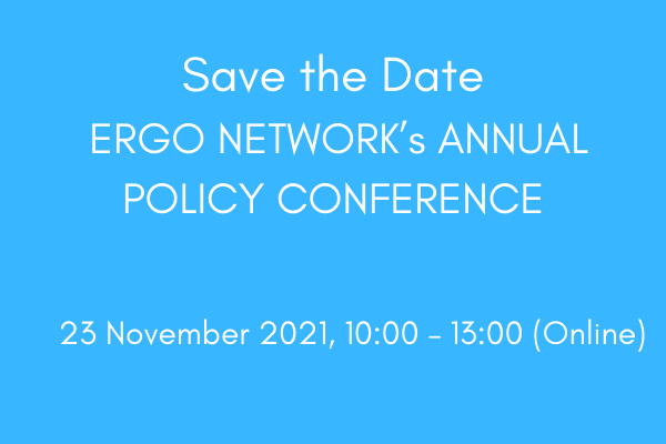 SAVE THE DATE FOR ERGO NETWORK's ANNUAL POLICY CONFERENCE