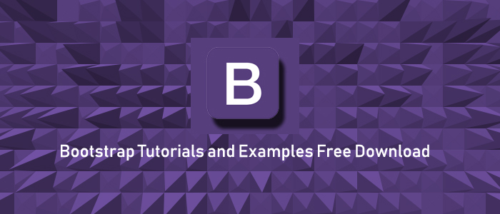 Bootstrap Tutorials and Examples Free Download