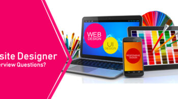 Web designer interview questions and answers[2020]