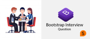 Bootstrap Interview question and answer hindi