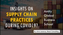 Supply Chain Best Practices Post Covid-19 | Insights by Alvis Lazarus | Amity Global Business School