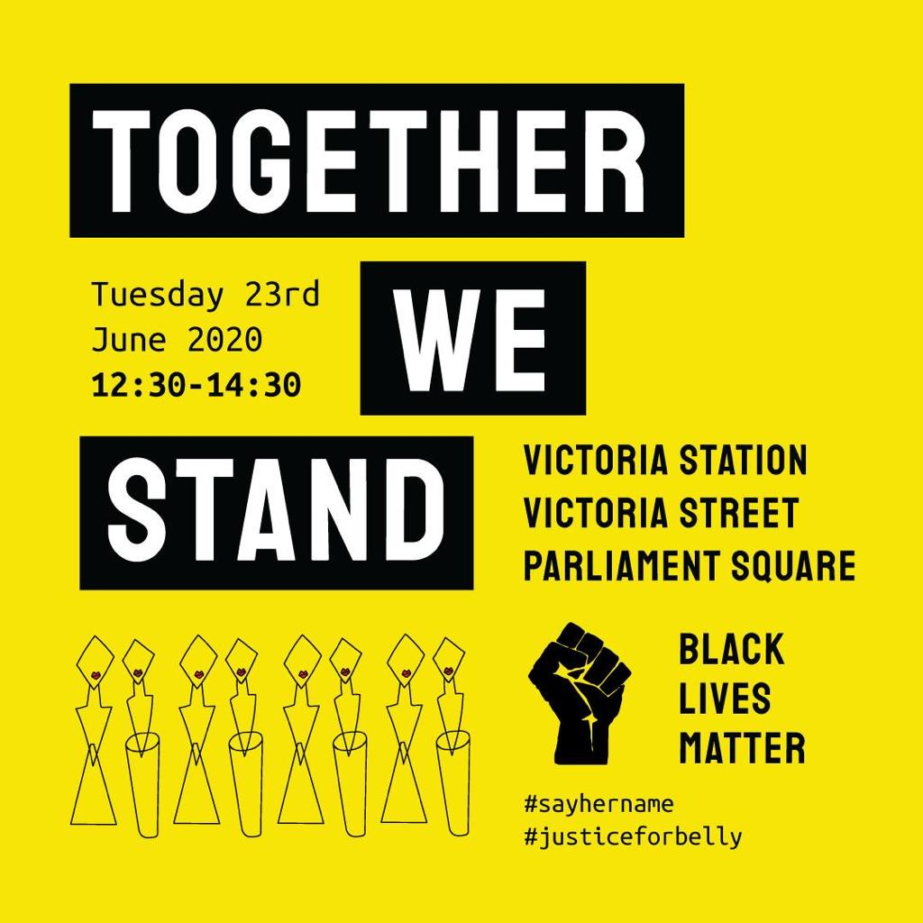 Together We Stand, Justice for Belly – Tuesday 23rd Victoria Station London 12:30