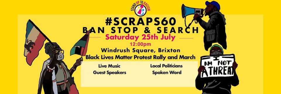 Brixton scrap section 60, end stop and search demo 25 July 2020