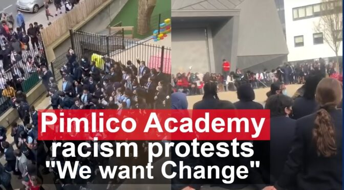 Pimlico Academy school students revolt against institutional racism
