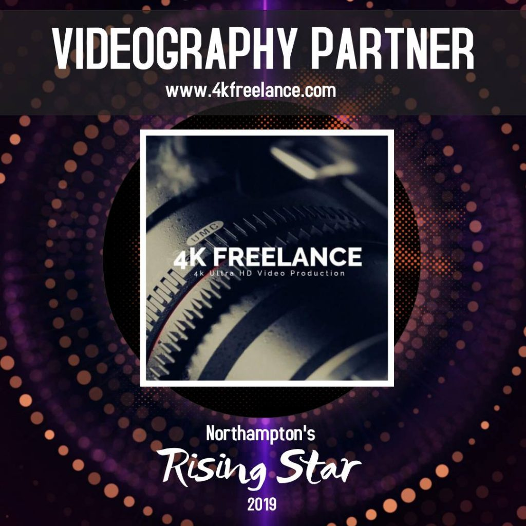 Northampton's Rising Star associated with 4k Freelance.