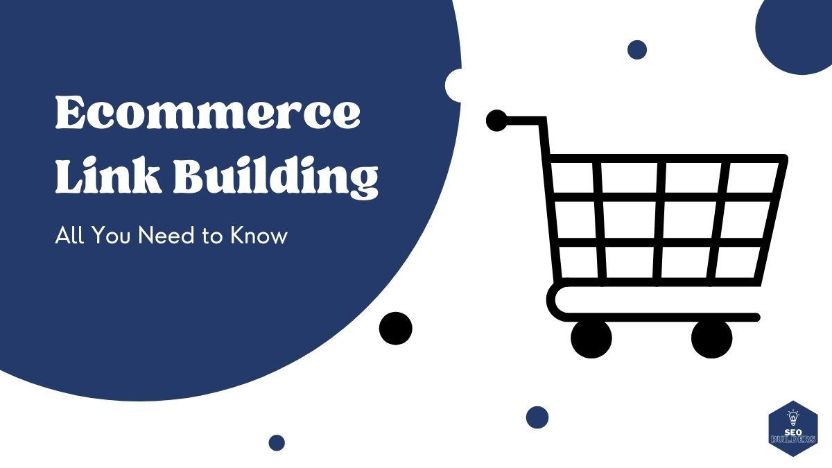 Ecommerce Link Building