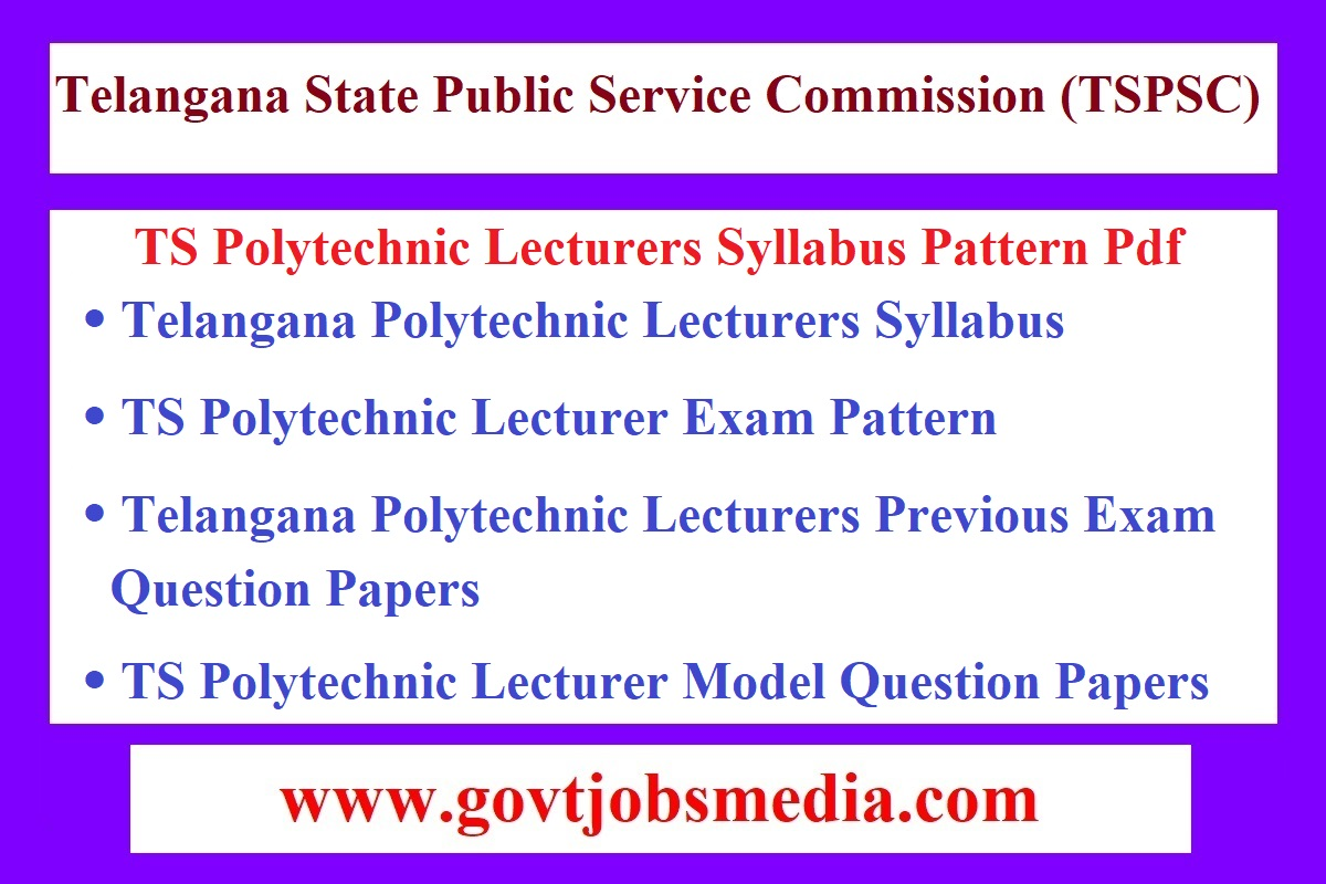 TS Polytechnic Lecturers Syllabus Pattern