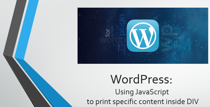 WordPress - Use javascript to print specific contents in page