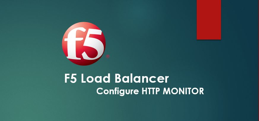 Configure HTTP Monitor in F5