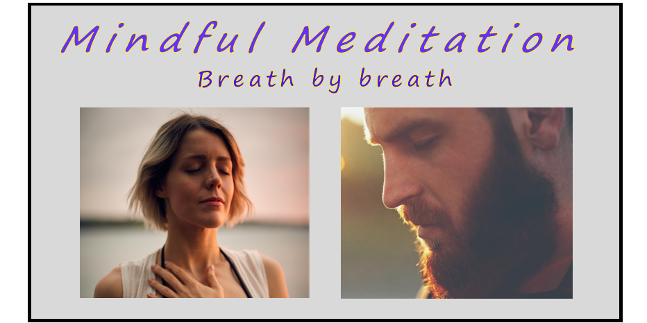 Image showing young male and female meditating with the caption 'Mindful Meditation' Breath by breath