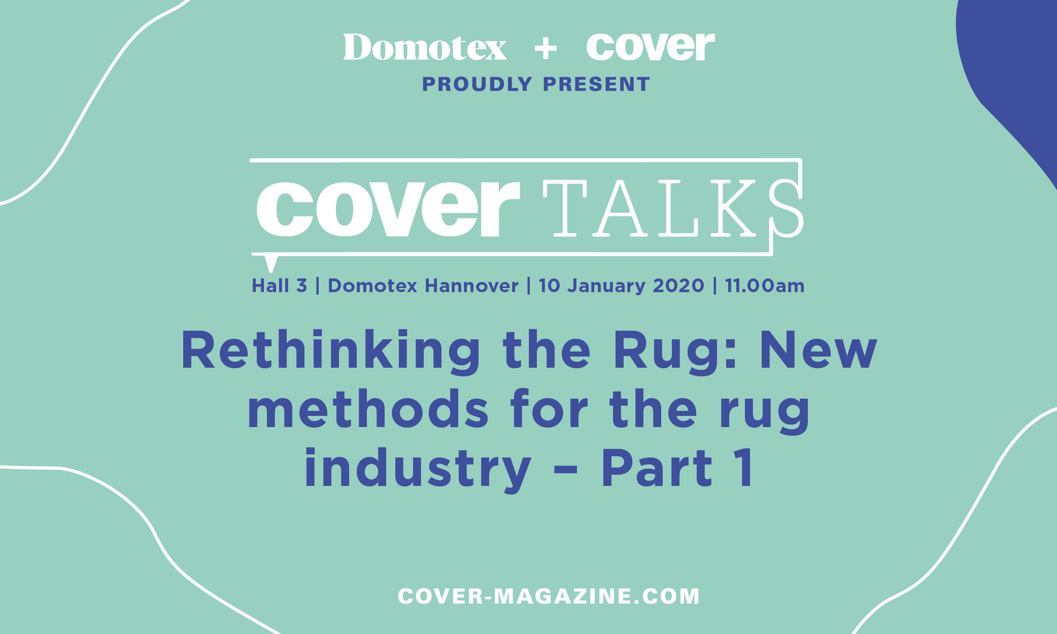 Rethinking the Rug: New methods for the rug industry — Part 1, Friday 10 January, 11.00am
