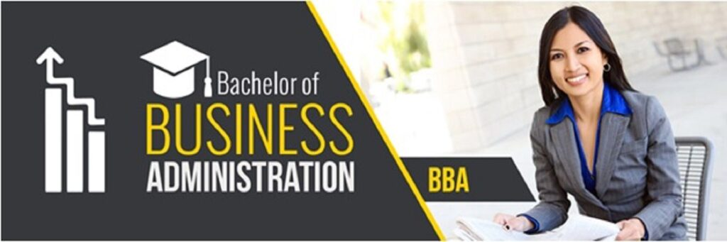 Bachelors of business administration (BBA)