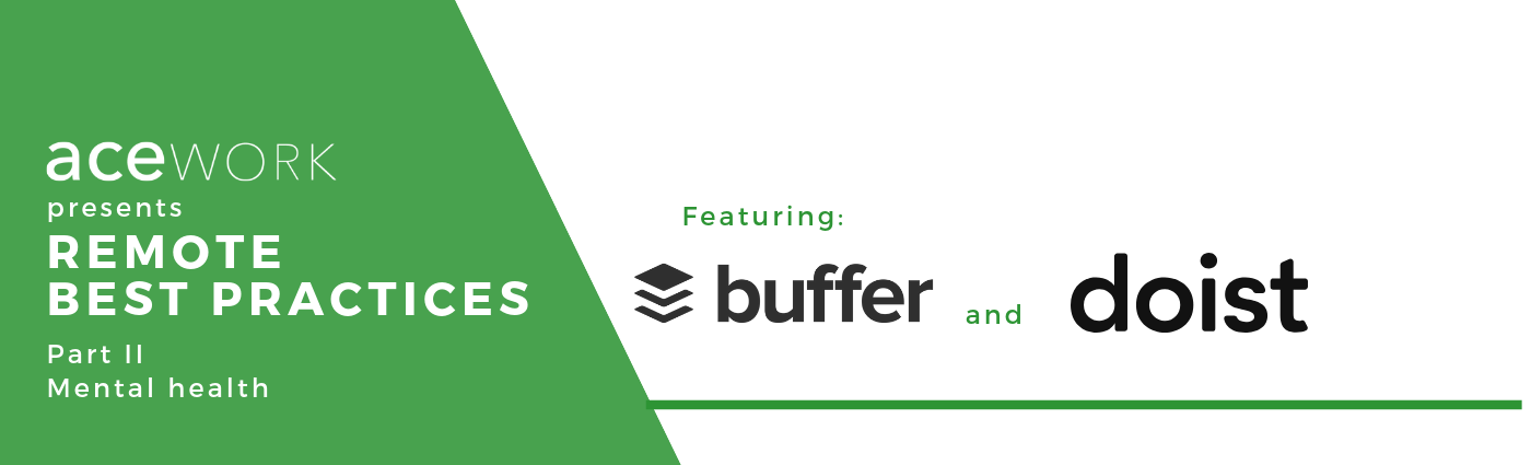 Remote best practices: Mental Health. Featuring buffer and doist