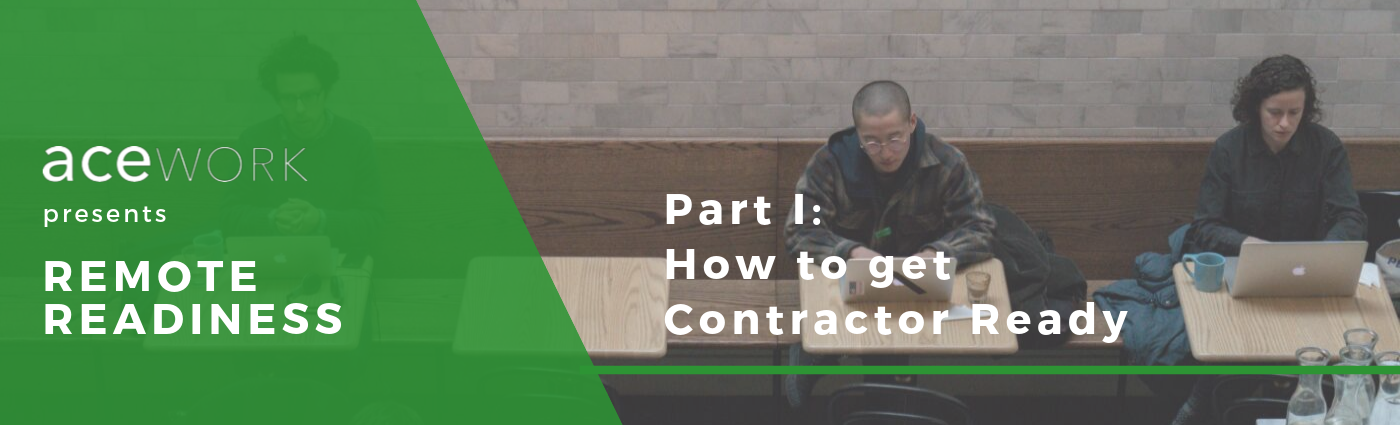 Contractor Ready for Remote work - the ultimate guide