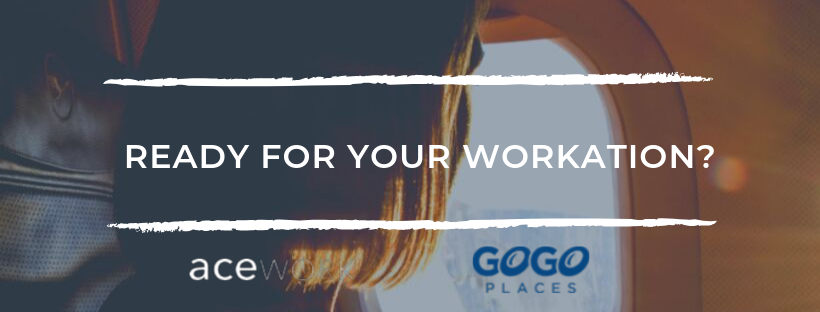 ready for your workation with acework and gogoplaces
