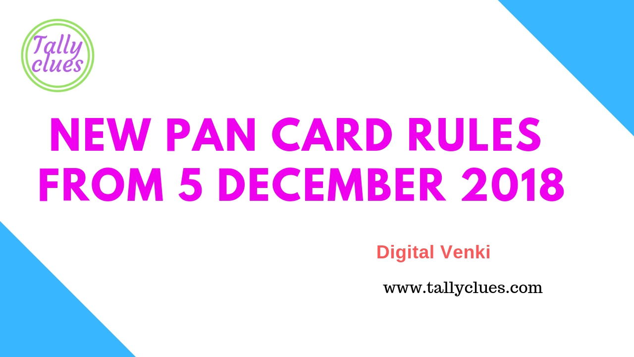 New PAN Card Rules From 5 December