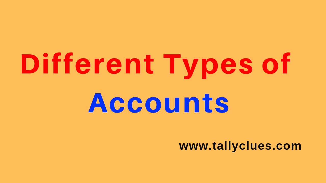 Different Types of Accounts