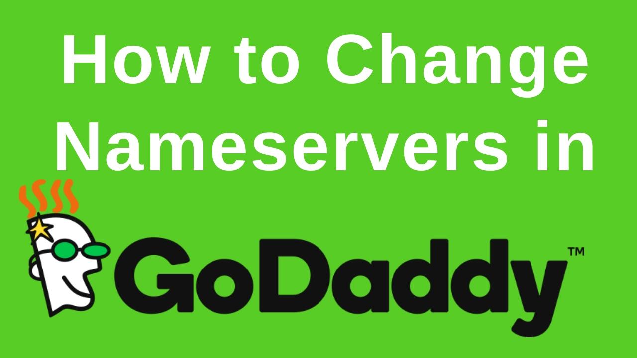 How to Change Nameserver in Godaddy