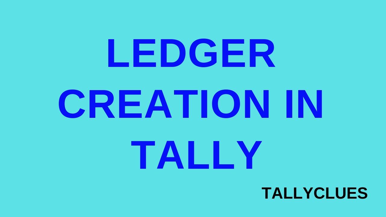 Ledger Creation in Tally