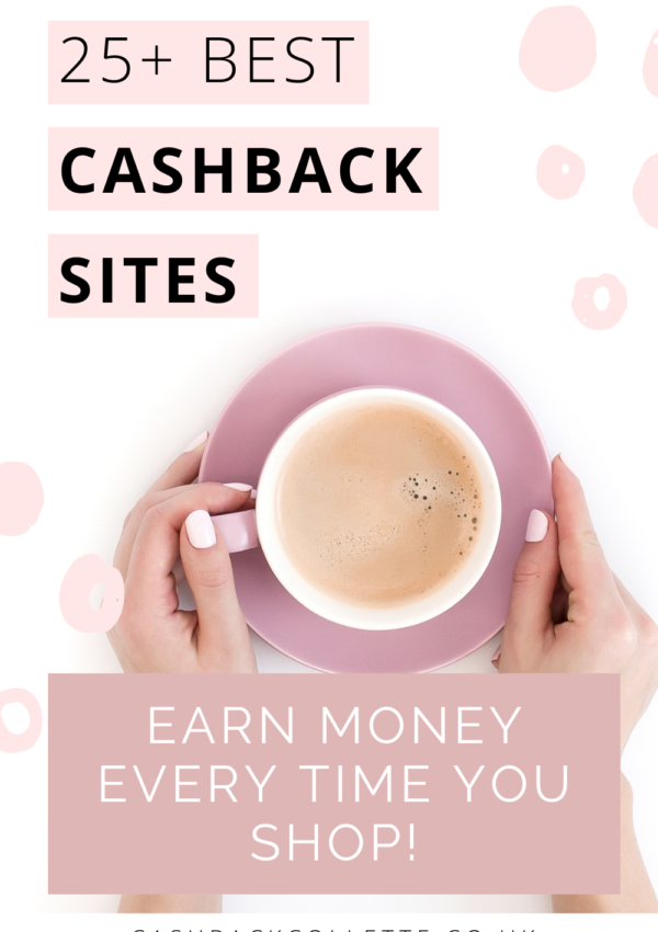 25 Best Cashback Sites To Get Free Money When You Shop