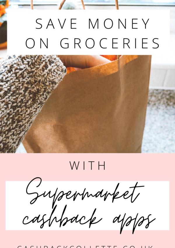 Supermarket Cashback Apps – How To Save Money On Your Weekly Shop