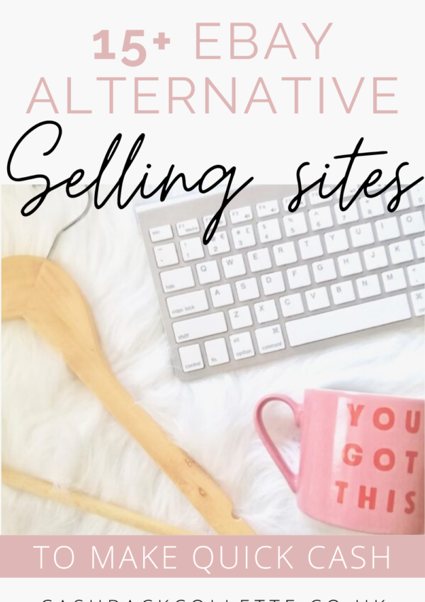 Top 15 eBay Alternative Selling Sites To Make Quick Cash Now
