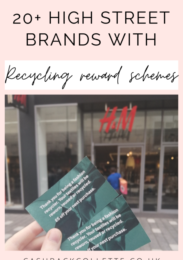 20+ High Street Brands That Reward You For Recycling