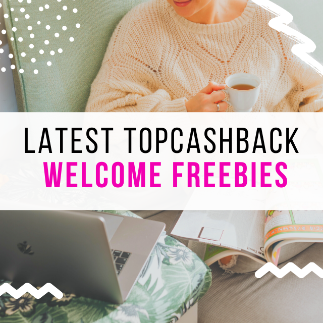 Best TopCashback New Member Freebies to Save Money (June 2020)